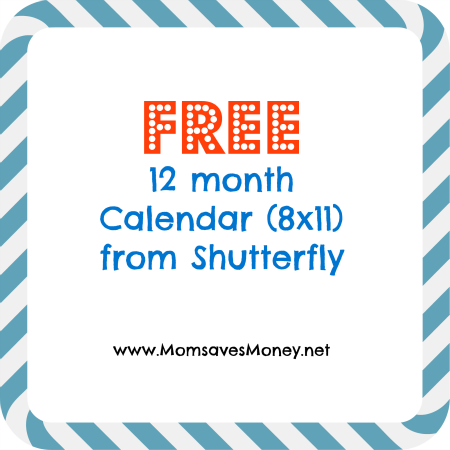 Shutterfly Free Calendar Mom Saves Money
