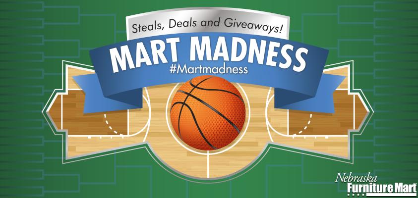 Nebraska Furniture Mart Deals #24: Mart Madness_Graphic