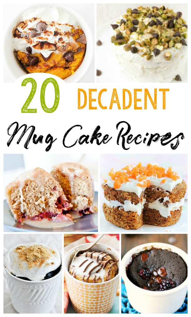 20 amazing mug cake recipes. Simple and easy single serving desserts perfect for any occasion!
