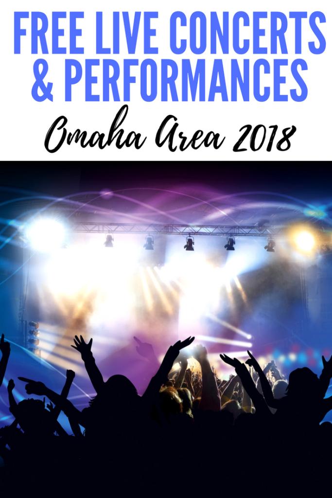 Omaha Area Free Live Concerts Performances Summer 2018 Mom