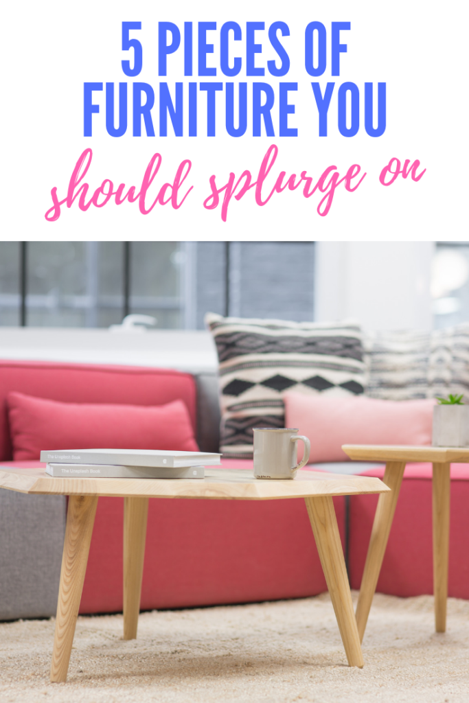 I love to save money, but there are 5 pieces of furniture you should splurge on when you are doing a furniture makeover. Check out what furniture is worth the splurge and why. #furniturediy