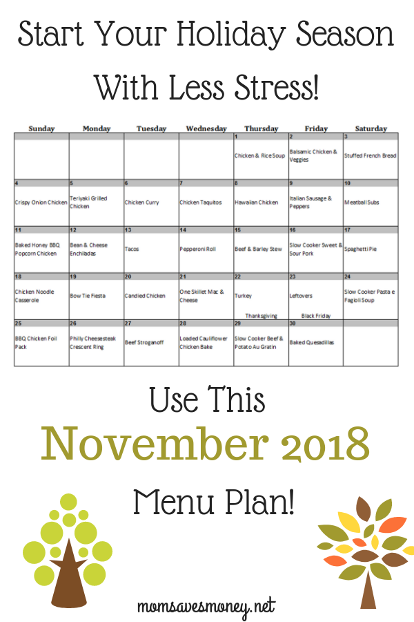 Start your holiday season with less stress in November 2018 with this menu plan! 30 days of easy, doable and yummy recipes! #mealplan #menuplan #easyrecipes #familyfriendlyrecipes
