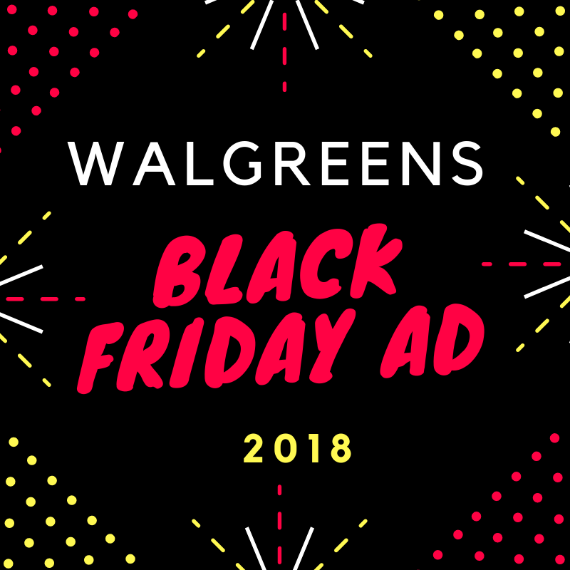 5dc76525b5f6 Plan your Black Friday shopping now! The Black Friday deals start on  Thursday and run through Saturday. All Walgreens are open regular hours.