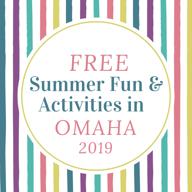 text free summer fun and activities in omaha summer 2019