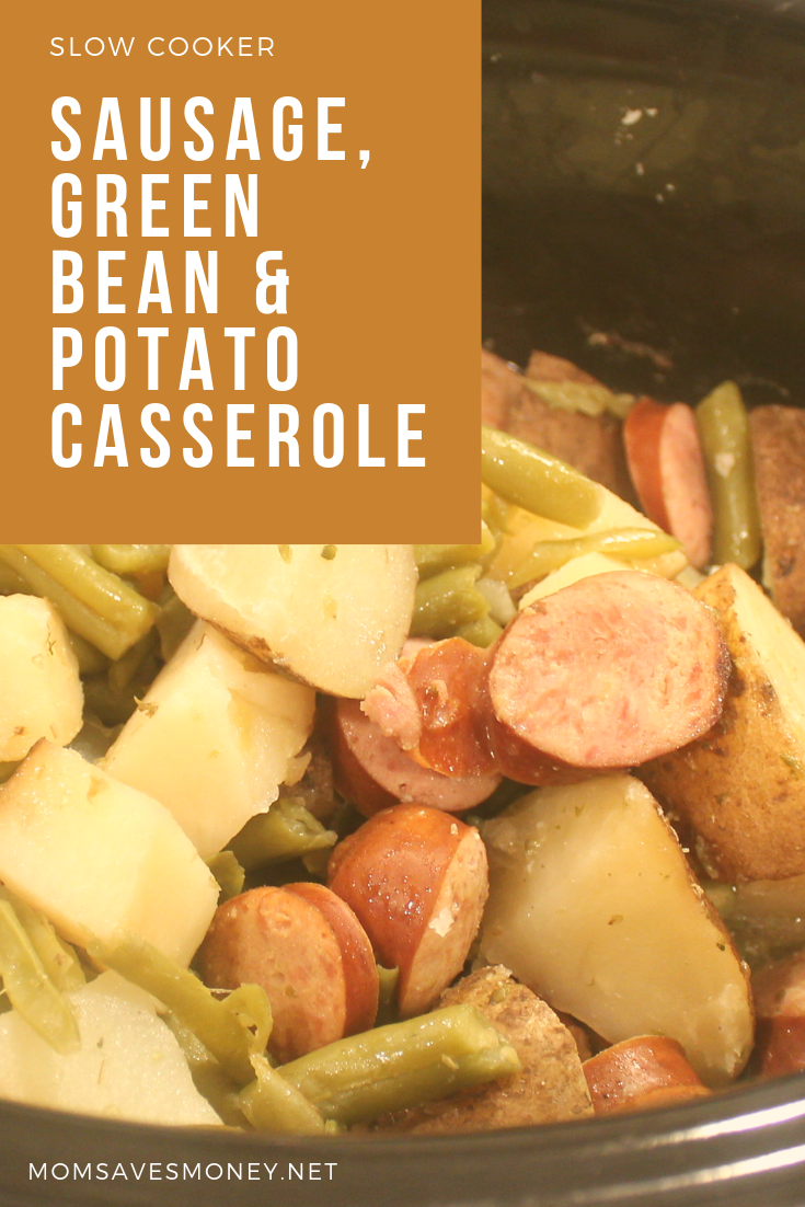 sausage, green bean and potato casserole in slow cooker
