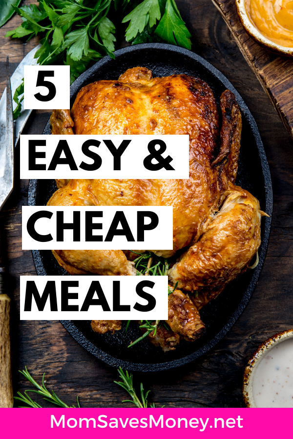 whole chicken with text 5 easy and cheap meals