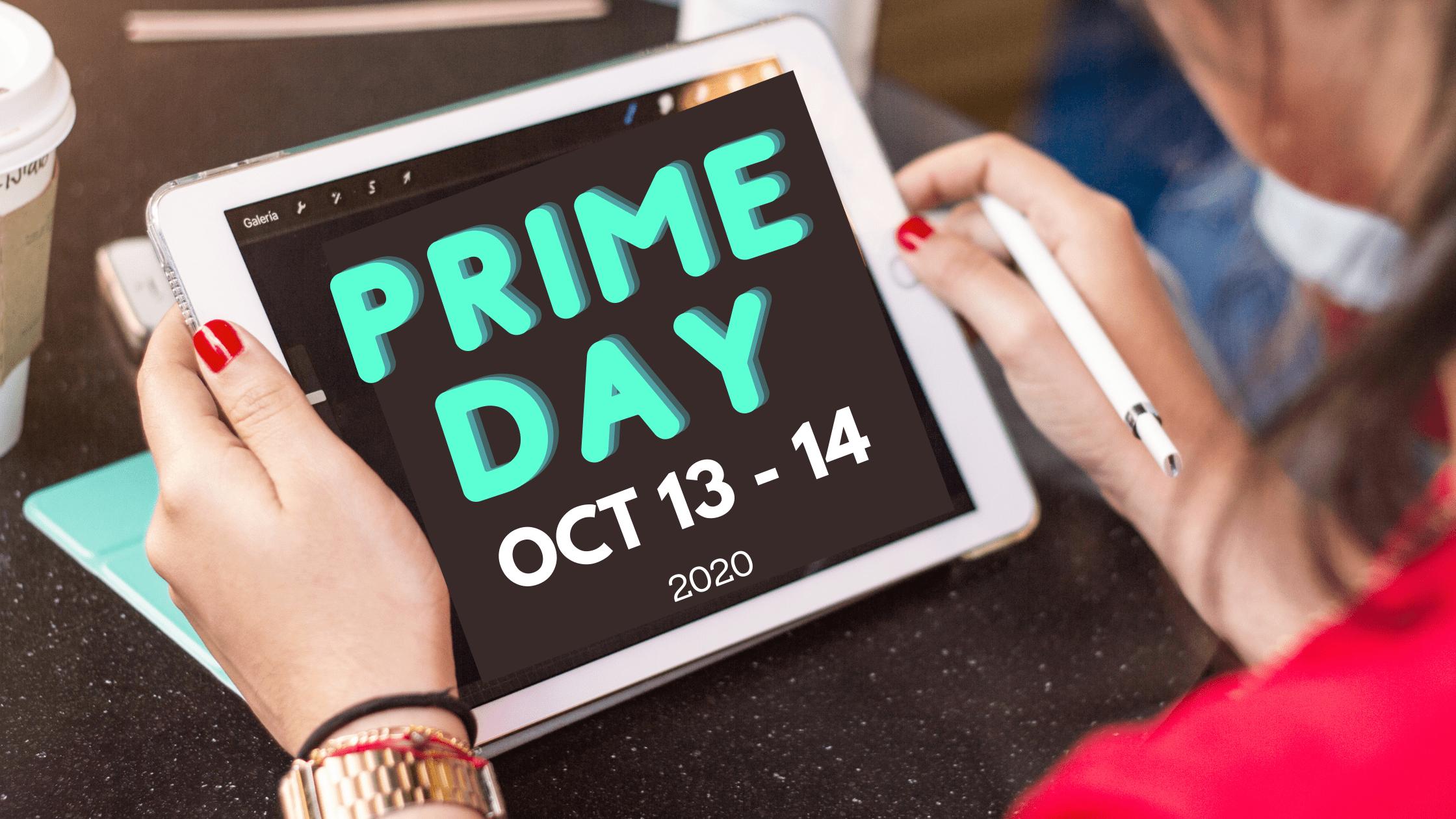 Amazon prime day Oct 13-14, 2020
