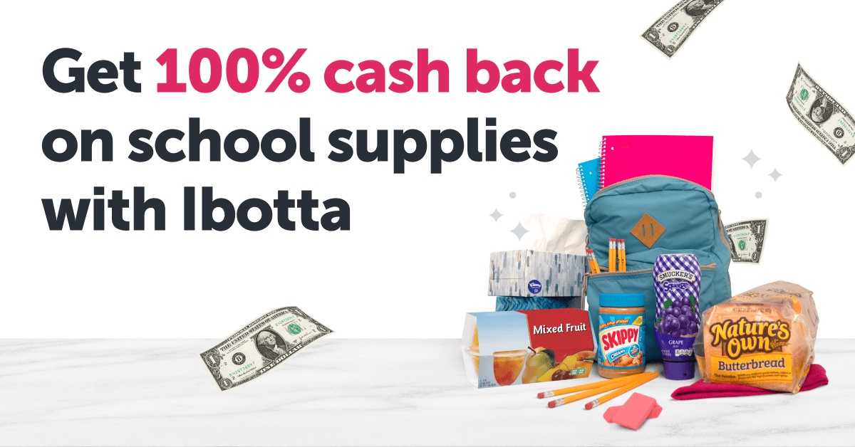 Get 100% cash back on school supplies with Ibotta